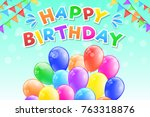 happy birthday   greeting card... | Shutterstock .eps vector #763318876