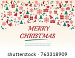 christmas greeting card with... | Shutterstock .eps vector #763318909