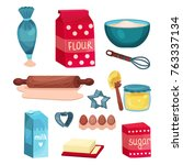 bakery set  equipment and food... | Shutterstock .eps vector #763337134
