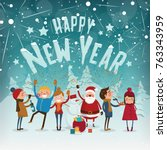 happy new year characters  ... | Shutterstock .eps vector #763343959