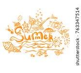 summer lettering  sketch hand... | Shutterstock .eps vector #763347514