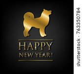 new year card with golden dog ... | Shutterstock .eps vector #763350784