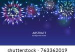 fireworks on twilight... | Shutterstock .eps vector #763362019