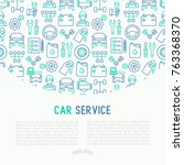 car service concept with thin... | Shutterstock .eps vector #763368370