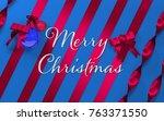 merry christmas decoration | Shutterstock . vector #763371550