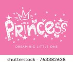 princess typography and crown... | Shutterstock .eps vector #763382638