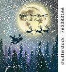 winter card reindeers flying... | Shutterstock .eps vector #763383166