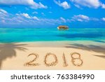 numbers 2018 on beach   concept ... | Shutterstock . vector #763384990