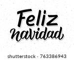 feliz navidad spanish merry... | Shutterstock .eps vector #763386943