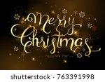 merry christmas lettering...   Shutterstock .eps vector #763391998