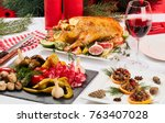 christmas table with roast duck | Shutterstock . vector #763407028
