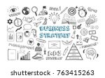 business strategy. vector hand... | Shutterstock .eps vector #763415263