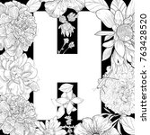 the letter h with flowers... | Shutterstock .eps vector #763428520