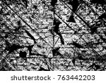 grunge black and white pattern. ... | Shutterstock . vector #763442203
