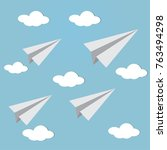 paper planes fly in the sky... | Shutterstock .eps vector #763494298