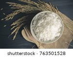 cooked rice with dry rice and... | Shutterstock . vector #763501528