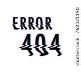error 404 background | Shutterstock .eps vector #763521190
