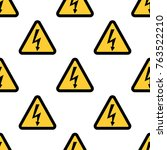 high voltage sign seamless... | Shutterstock . vector #763522210