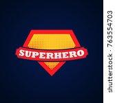 super hero power full... | Shutterstock .eps vector #763554703