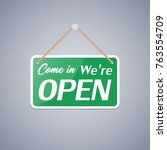 business sign that says 'come... | Shutterstock .eps vector #763554709