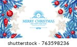 merry christmas background with ... | Shutterstock .eps vector #763598236