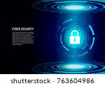 cyber security concept  ... | Shutterstock .eps vector #763604986