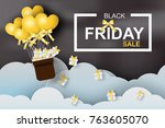 paper art of black friday... | Shutterstock .eps vector #763605070