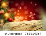 christmas table background and... | Shutterstock . vector #763614364