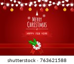 merry christmas and happy new... | Shutterstock .eps vector #763621588