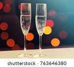 champagne glasses bokeh...   Shutterstock . vector #763646380