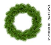 christmas wreath. realistic... | Shutterstock .eps vector #763691926