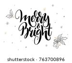 vector hand lettering christmas ... | Shutterstock .eps vector #763700896