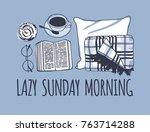 hand drawn morning fashion... | Shutterstock .eps vector #763714288