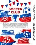 soccer club poster template for ... | Shutterstock .eps vector #763720438
