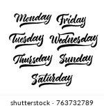 days of week set  vector ink... | Shutterstock .eps vector #763732789