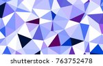 abstract triangular low poly... | Shutterstock . vector #763752478