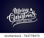 merry christmas vector text... | Shutterstock .eps vector #763778473