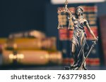 the statue of justice   lady...   Shutterstock . vector #763779850