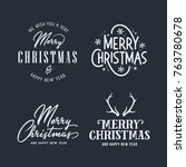 merry christmas and happy new... | Shutterstock .eps vector #763780678