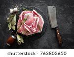 raw meat  pork steaks | Shutterstock . vector #763802650