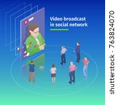 video broadcast in social... | Shutterstock .eps vector #763824070
