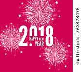 creative happy new year 2018... | Shutterstock .eps vector #763828498