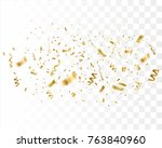 golden confetti isolated.... | Shutterstock .eps vector #763840960