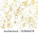 golden musical notes flying... | Shutterstock .eps vector #763846678