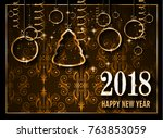 2018 happy new year background... | Shutterstock .eps vector #763853059