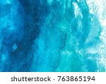 blue abstract watercolor macro... | Shutterstock . vector #763865194