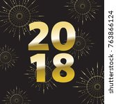 2018 new year gold letters... | Shutterstock .eps vector #763866124