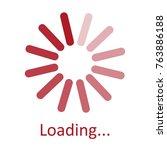 circular loading sign  waiting... | Shutterstock .eps vector #763886188