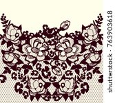 seamless trendy lace pattern... | Shutterstock .eps vector #763903618