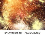 fireworks at new year and copy... | Shutterstock . vector #763908289